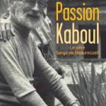 Passion Kaboul - JJ. Pérennès