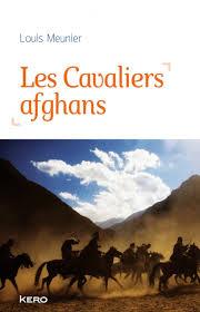 Les Cavaliers afghans - L.Meunier