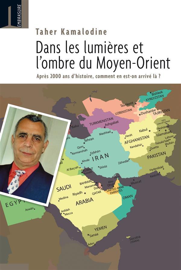 """Couverture du livre """"Dans les lumières et l'ombre du Moyen-Orient"""""""