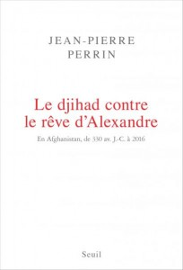Le djihad contre le rêve d'Alexandre